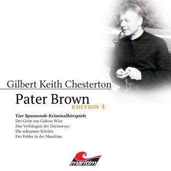 Pater Brown, Edition 4: Vier Spannende Kriminalhörspiele