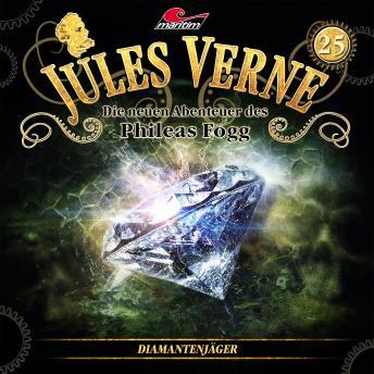 Jules Verne, Die neuen Abenteuer des Phileas Fogg, Folge 25: Diamantenjäger