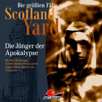 Die größten Fälle von Scotland Yard, Folge 43: Die Jünger der Apokalypse