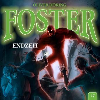 Foster, Folge 17: ENDZEIT