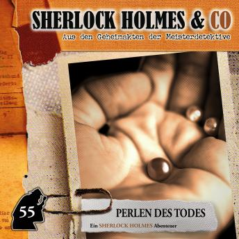 Sherlock Holmes & Co, Folge 55: Perlen des Todes