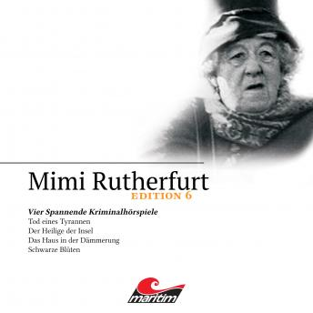 Mimi Rutherfurt, Edition 6: Vier Spannende Kriminalhörspiele