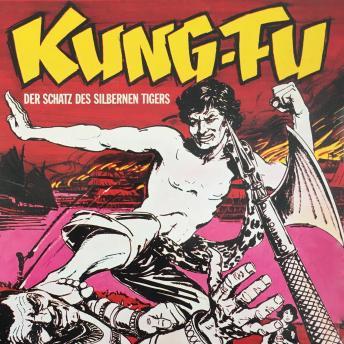 Kung Fu, Folge 2: Der Schatz des silbernen Tigers