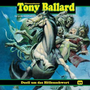 Tony Ballard, Folge 39: Duell um das Höllenschwert