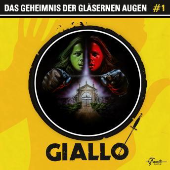 Giallo, Folge 1: Das Geheimnis der gläsernen Augen