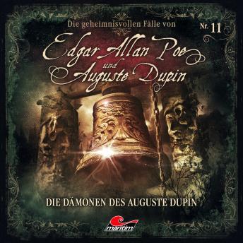 Edgar Allan Poe & Auguste Dupin, Folge 11: Die Dämonen des Auguste Dupin