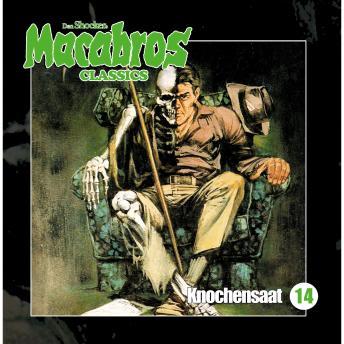 Macabros - Classics, Folge 14: Knochensaat