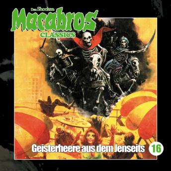 Macabros - Classics, Folge 16: Geisterheere aus dem Jenseits