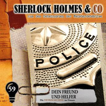 Sherlock Holmes & Co, Folge 59: Dein Freund und Helfer