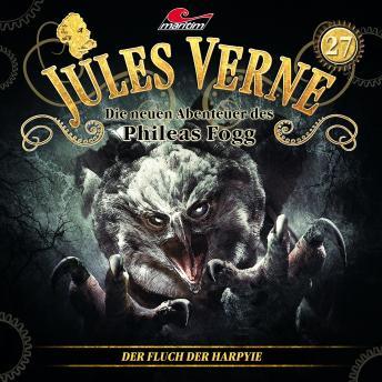 Jules Verne, Die neuen Abenteuer des Phileas Fogg, Folge 27: Der Fluch der Harpyie