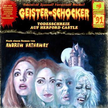 Geister-Schocker, Folge 91: Todesschreie auf Herford Castle