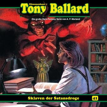 Tony Ballard, Folge 41: Sklaven der Satansdroge