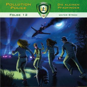 Pollution Police, Folge 12: Unter Strom