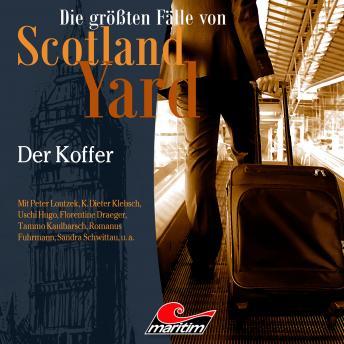 Die größten Fälle von Scotland Yard, Folge 47: Der Koffer
