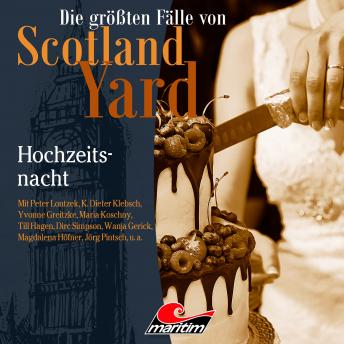 Die größten Fälle von Scotland Yard, Folge 49: Hochzeitsnacht