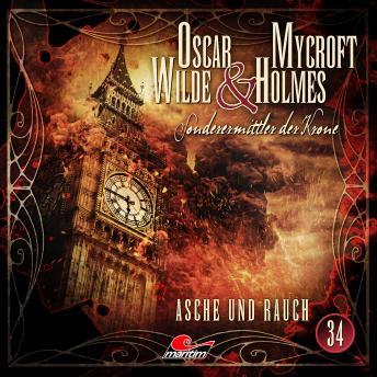 Oscar Wilde & Mycroft Holmes, Sonderermittler der Krone, Folge 34: Asche und Rauch