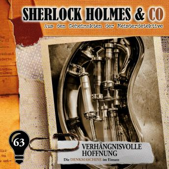 Sherlock Holmes & Co, Folge 63: Verhängnisvolle Hoffnung