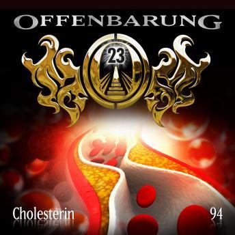 Offenbarung 23, Folge 94: Cholesterin