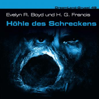 Dreamland Grusel, Folge 49: Höhle des Schreckens