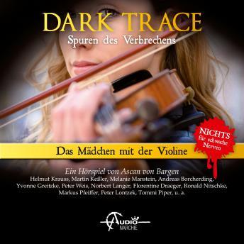 Dark Trace - Spuren des Verbrechens, Folge 8: Das Mädchen mit der Violine