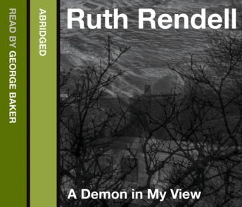 Demon in My View, Ruth Rendell