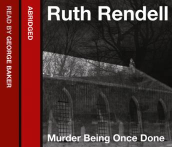 Murder Being Once Done, Ruth Rendell