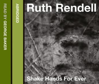 Shake Hands for Ever, Ruth Rendell