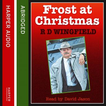 Frost At Christmas, R. D. Wingfield