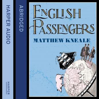 English Passengers, Matthew Kneale