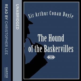 Hound of the Baskervilles, Sir Arthur Conan Doyle