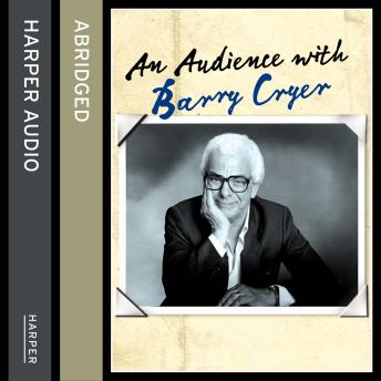 Audience with Barry Cryer, Audio book by Barry Cryer