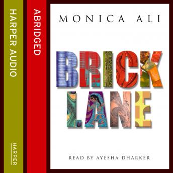 Brick Lane, Monica Ali