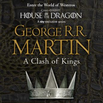 Clash of Kings, George R.R. Martin
