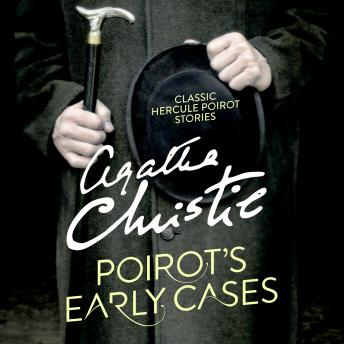 Poirot's Early Cases, Agatha Christie