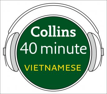 Download Vietnamese in 40 Minutes by Collins Dictionaries