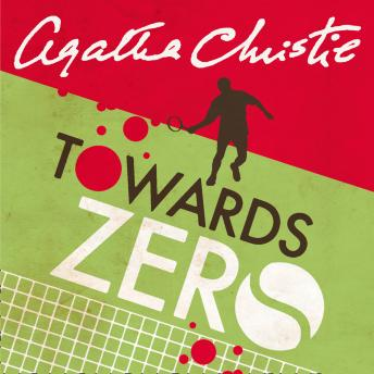 Towards Zero, Agatha Christie
