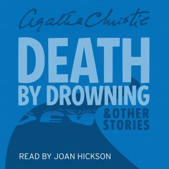 Death by Drowning: and other stories, Agatha Christie