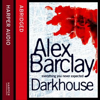 Darkhouse, Alex Barclay