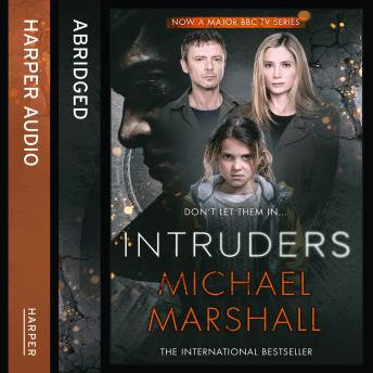 Intruders, Michael Marshall