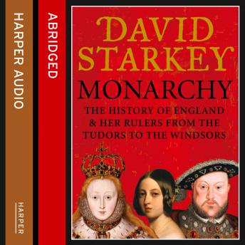 Monarchy, David Starkey