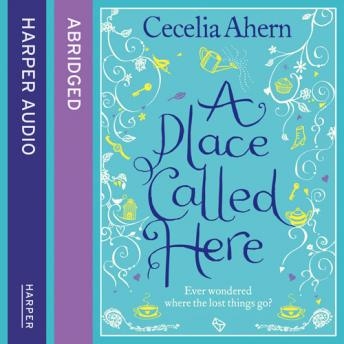 Place Called Here, Cecelia Ahern