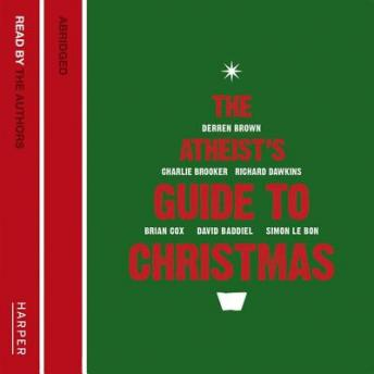 Atheist's Guide to Christmas, Audio book by Richard Dawkins, Ariane Sherine, Simon Le Bon