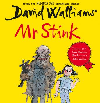 Mr Stink, David Walliams