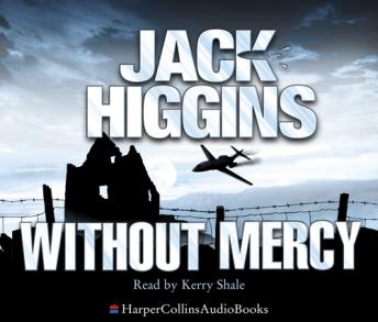 Without Mercy, Jack Higgins