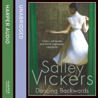 Dancing Backwards, Salley Vickers