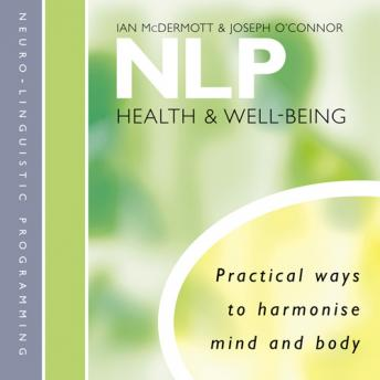 NLP: Health and Well-Being, Ian McDermott