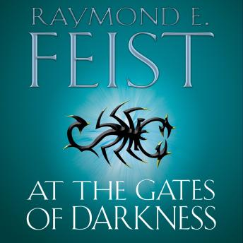 At the Gates of Darkness, Raymond E. Feist