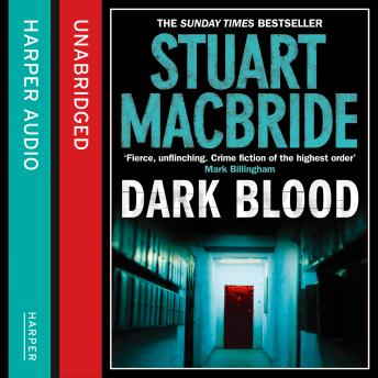 Dark Blood, Stuart MacBride
