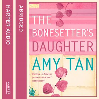 Bonesetter's Daughter, Amy Tan