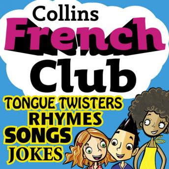 French Club for Kids: The fun way for children to learn French with Collins, Rosi McNab